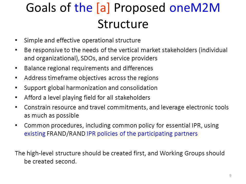 Goals of the [a] Proposed oneM2M Structure